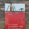 Фото Презентация книги 3 oclock Mackerel Time или Как я пересекла Атлантику на драккаре